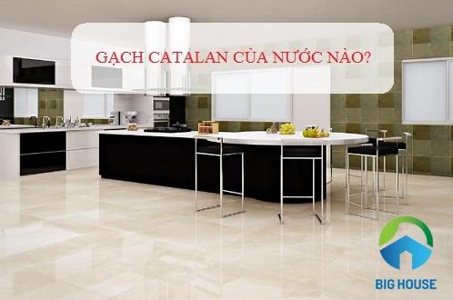 gạch catalan của nước nào