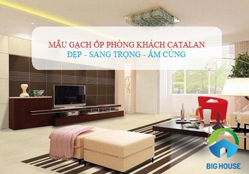 BST mẫu gạch ốp tường phòng khách Catalan HOT nhất 2020