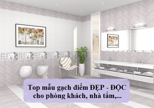 Top mẫu gạch điểm Đẹp – Độc Đáo cho nhiều không gian Việt