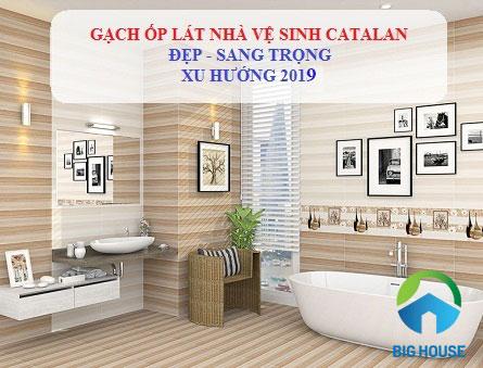 Bộ gạch ốp nhà vệ sinh Catalan Đẹp – Giá Rẻ – Cao Cấp nhất 2021