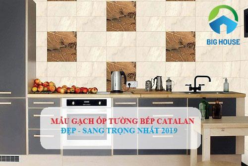 Nguyên tắc chọn gạch ốp bếp Catalan cho không gian Sang Trọng
