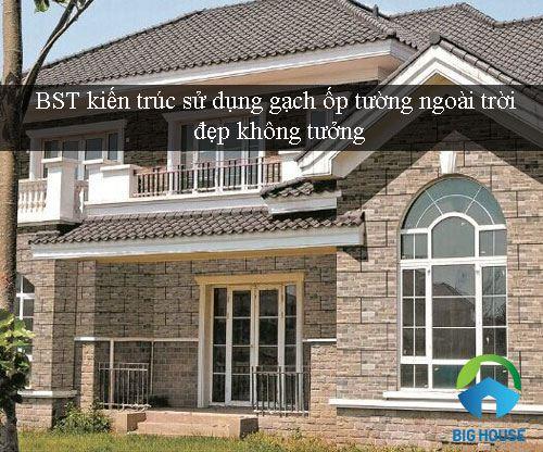 BST kiến trúc ứng dụng gạch ốp tường ngoài trời – NHẤT ĐỊNH bạn phải biết