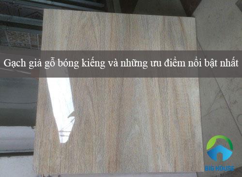 ƯU ĐIỂM của gạch giả gỗ bóng kiếng cho không gian nội thất