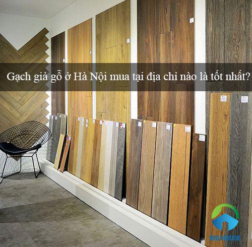 Địa chỉ mua gạch giả gỗ ở Hà Nội Giá Tốt – Chính Hãng – Uy Tín nhất