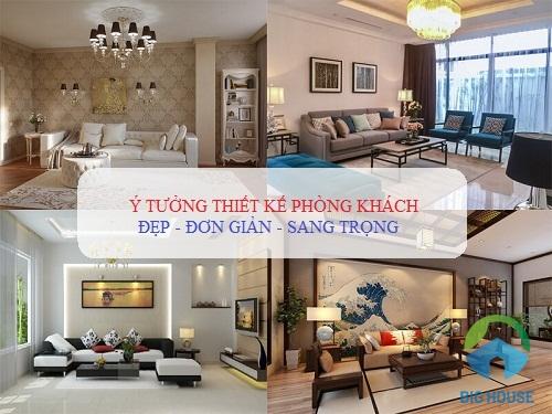 100 Ý tưởng thiết kế phòng khách Đẹp, Đơn giản mà Sang trọng