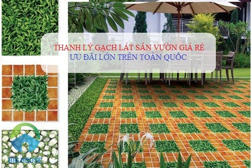 {HOT} Thanh lý gạch lát sân vườn giá rẻ nhất tại Big House