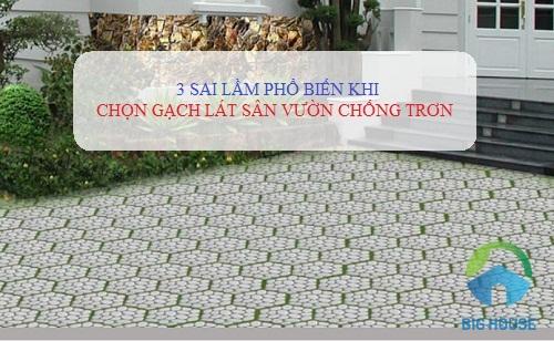 3 SAI LẦM khi chọn gạch lát sân vườn chống trơn – Bạn cần tránh