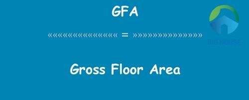 GFA là gì? Thuật ngữ NHẤT ĐỊNH PHẢI BIẾT trong ngành xây dựng