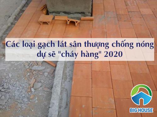 """Các loại gạch lát sân thượng chống nóng dự sẽ """"CHÁY HÀNG"""" năm 2020"""